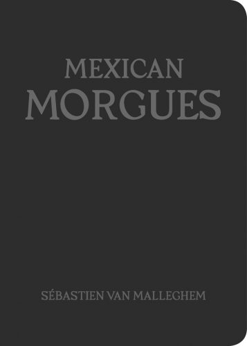 Mexican-Morgues-de-Sébastien-Van-Malleghem