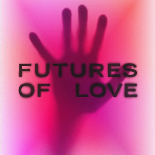 FuturesofLove